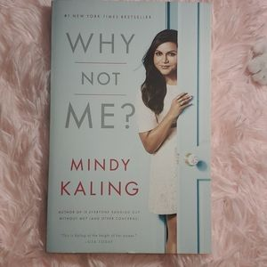WHY NOT ME❓ by Mindy Kaling